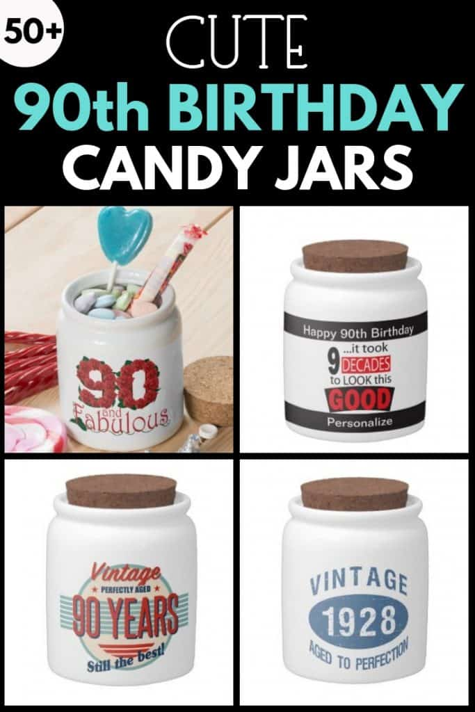 Personalized candy jar is a sweet gift for any senior! #90thBirthdayIdeas.com #90thbirthday #birthdaygifts