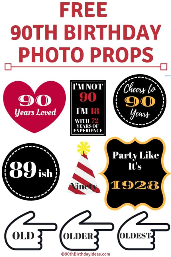 Free 90th Birthday Photo Props - Looking for fun activities and things to do at a 90th birthday party? Make fun memories - and instagram-worthy pictures - with these free photo props that you can print at home.