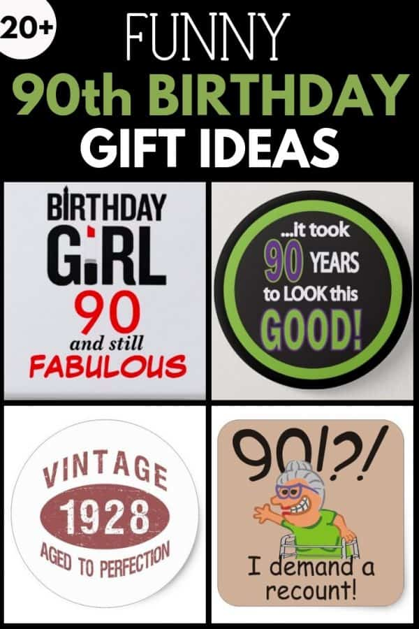 Funny 90th birthday gift ideas collage picture  sc 1 st  90th Birthday Ideas & 90th Birthday Gifts - 50 Top Gift Ideas for 90 Year Olds
