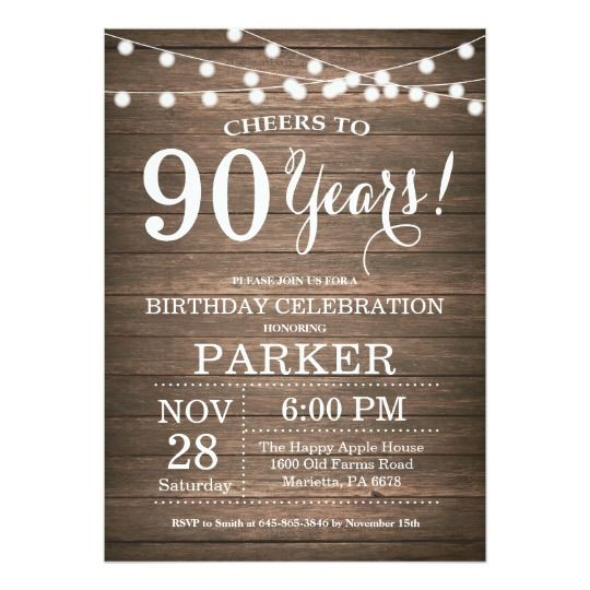 Rustic Wood String Light 90th Birthday Invitations