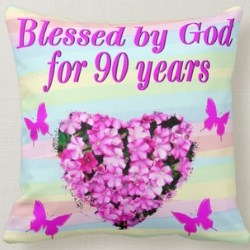 Blessed by God for 90 Years Throw Pillow