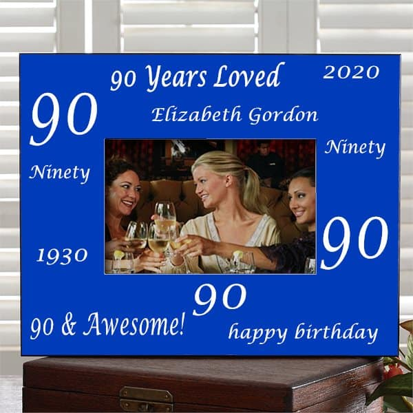 Personalized 90th birthday picture frame is a fun way to show off a favorite photo from her big day!